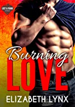 Burning Love: A Road Trip, Opposites-Attract Romance (Lost and Found Book 3)