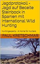 Jagdprotokoll - Jagd auf Beceite Steinbock in Spanien mit International Wild Hunting: Huntingexperts - A Home for Hunters ...