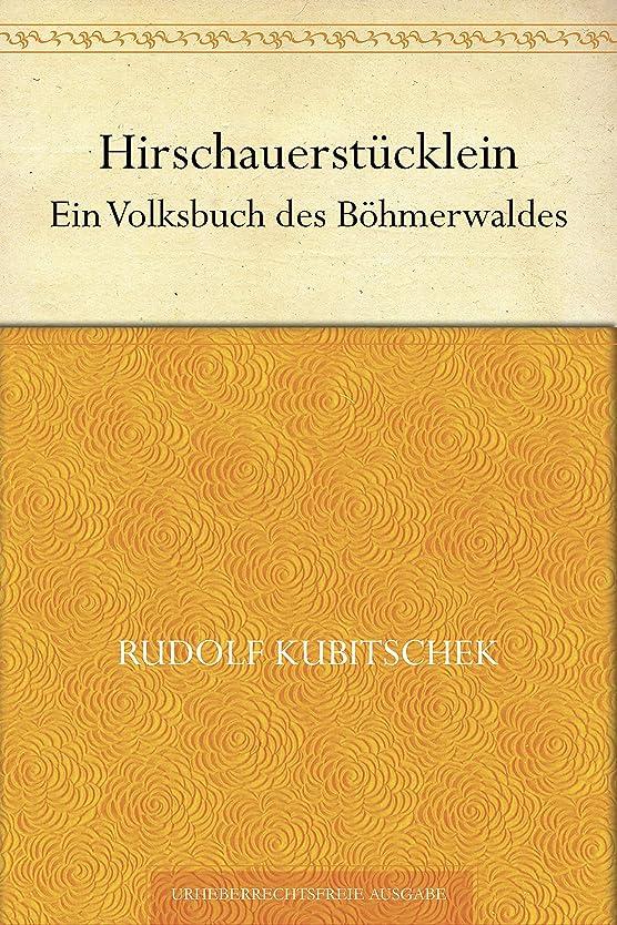 Hirschauerstücklein (German Edition)