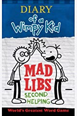 Diary of a Wimpy Kid Mad Libs: Second Helping Paperback