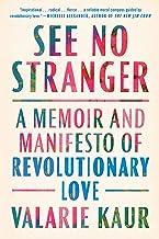 See No Stranger: A Memoir and Manifesto of Revolutionary Love PDF