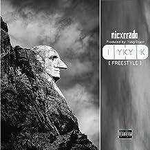 I.Y.K.Y.K. (Freestyle) [Explicit]