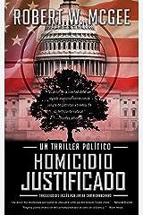 Homicidio justificado: Un thriller político (Thrillers Políticos de Robert Paige nº 1) Versión Kindle