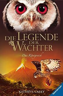 Die Legende der Wächter 11: Das Königreich (German Edition)