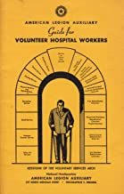 Guide for Volunteer Hospital Workers (Keystone of the Voluntary Services Arch)