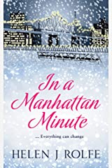 In a Manhattan Minute: A page-turning Christmas romance full of love, loss and secrets Kindle Edition