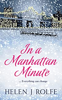 In a Manhattan Minute: A gorgeous Christmas romance full of love, loss and secrets
