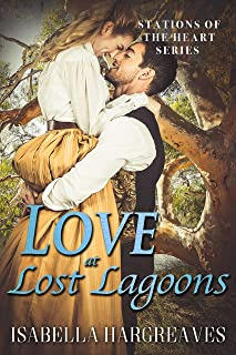 Love at Lost Lagoons (Stations of the Heart series Book 3)