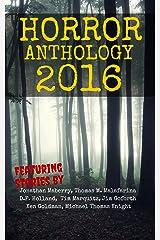 Horror Anthology 2016 (Moon Books Horror Anthology Book 2) Kindle Edition