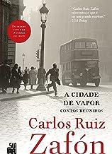 A cidade de vapor: Contos reunidos (Portuguese Edition)