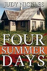 Four Summer Days Kindle Edition