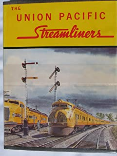 The Union Pacific Streamliners
