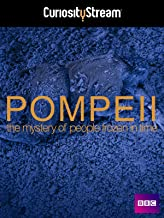 Pompeii: The Mystery Of The People Frozen In Time