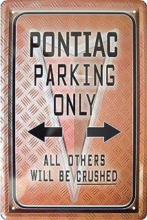 'Pontiac Parking only'