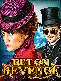 Bet On Revenge