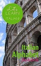 Italian Alphabet: Flashcards (Let's Learn Italian! Book 1) (English Edition)