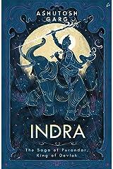 Indra: The Saga of Purandar Kindle Edition
