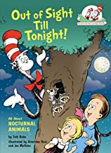 Out of Sight Till Tonight!: All About Nocturnal Animals (Cat in the Hat's Learning Library)