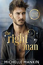 The Right Man (Once Upon A Rock Star Book 1)