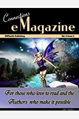 Connections eMagazine Vol 6 Issue 2: 2nd Quarter 2020 (Connections eZine Book 10) Kindle Edition