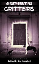 Ghost Hunting Critters (Ghost Hunting Dog Book 3)