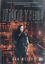 Unos y ceros / Ones and Zeroes (Trilolgia El Mirador) (Spanish Edition)