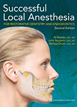 Successful Local Anesthesia for Restorative Dentistry and Endodontics: Second Edition