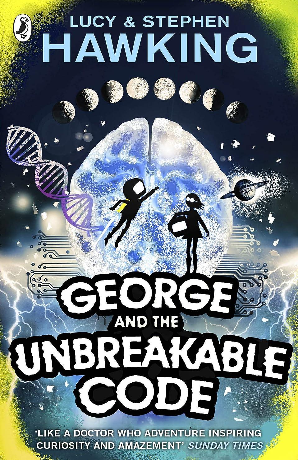 追い出すに変わるインスタンスGeorge and the Unbreakable Code (George's Secret Key to the Universe) (English Edition)