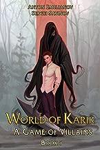 A Game of Villains (World of Karik Book #1): LitRPG Series