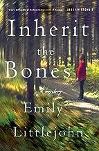 Inherit the Bones: A Detective Gemma Monroe Mystery (Detective Gemma Monroe Novels Book 1)