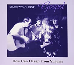 Gospel: How Can I Keep From Singing