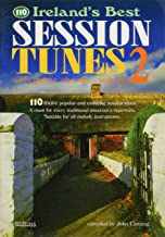 110 Ireland's Best Session Tunes - Volume 2: with Guitar Chords (Ireland's Best Collection)