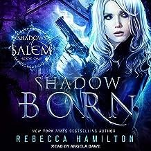 Shadow Born: Shadows of Salem Series, Book 1