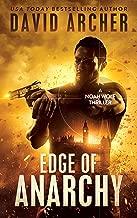 Edge of Anarchy - A Noah Wolf Thriller