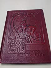 Book Trails For Baby Feet Volume 2
