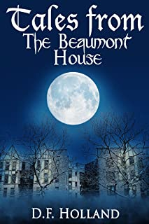 Tales from the Beaumont House (Supernatural Stories)