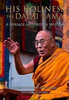 His Holiness The Dalai Lama: A Message of Spiritual Wisdom (English Edition)
