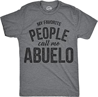 Crazy Dog T-Shirts Mens My Favorite People Call Me Abuelo Tshirt Funny Fathers Day Tee for Guys