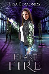 Heart of Fire (Alice Worth Book 2) Kindle Edition