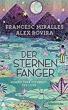 Der Sternenfänger: Roman über die Kraft der Liebe (German Edition)