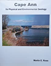 Cape Ann Massachusetts : Its Physical and Environmental Geology