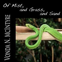 of mist and grass and sand