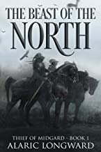 The Beast of the North: Stories of the Nine Worlds (Thief of Midgard - a dark fantasy action adventure Book 1) (English Ed...