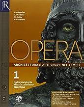 Scaricare Libri Opera. Openbook-Come leggere l'opera d'arte-Extrakit. Per le Scuole superiori. Con e-book. Con espansione online: Opera (volume 1) + OpenBook + Extrakit. Per Secondaria II grado PDF
