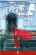 Le Châle de cachemire - Prix du Grand roman (GRANDS ROMANS) (French Edition)