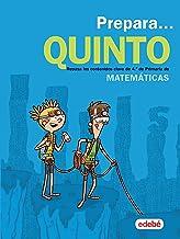 PREPARA MATEMÁTICAS 5: Repasa los contenidos clave de 4.º de Primaria de Matemáticas