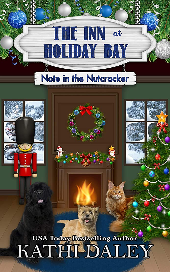 蓋絶え間ない慢性的The Inn at Holiday Bay: Note in the Nutcracker (English Edition)