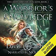 A Warrior's Knowledge, Book 2: The Castes and the OutCastes