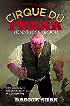 TUNNELS OF BLOOD: Book 3 in the Saga of Darren Shan (Cirque Du Freak)
