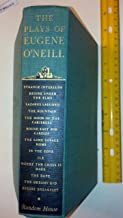 The Plays of Eugene O'Neill VOLUME 1: Strange Interlude, Desire Under the Elms, Lazarus Laughed, The Fountain, The Moon of the Caribbees, Bound East for Cardiff, The Long Voyage Home, In the Zone, Ile, Where the Cross is Made, The Rope, The Dreamy Kid, Before Breakfast